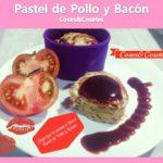 Pastel de Pollo y Bacón